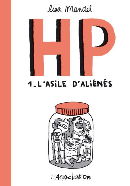HP, tome1: L'asile d'aliénés Couverture du livre