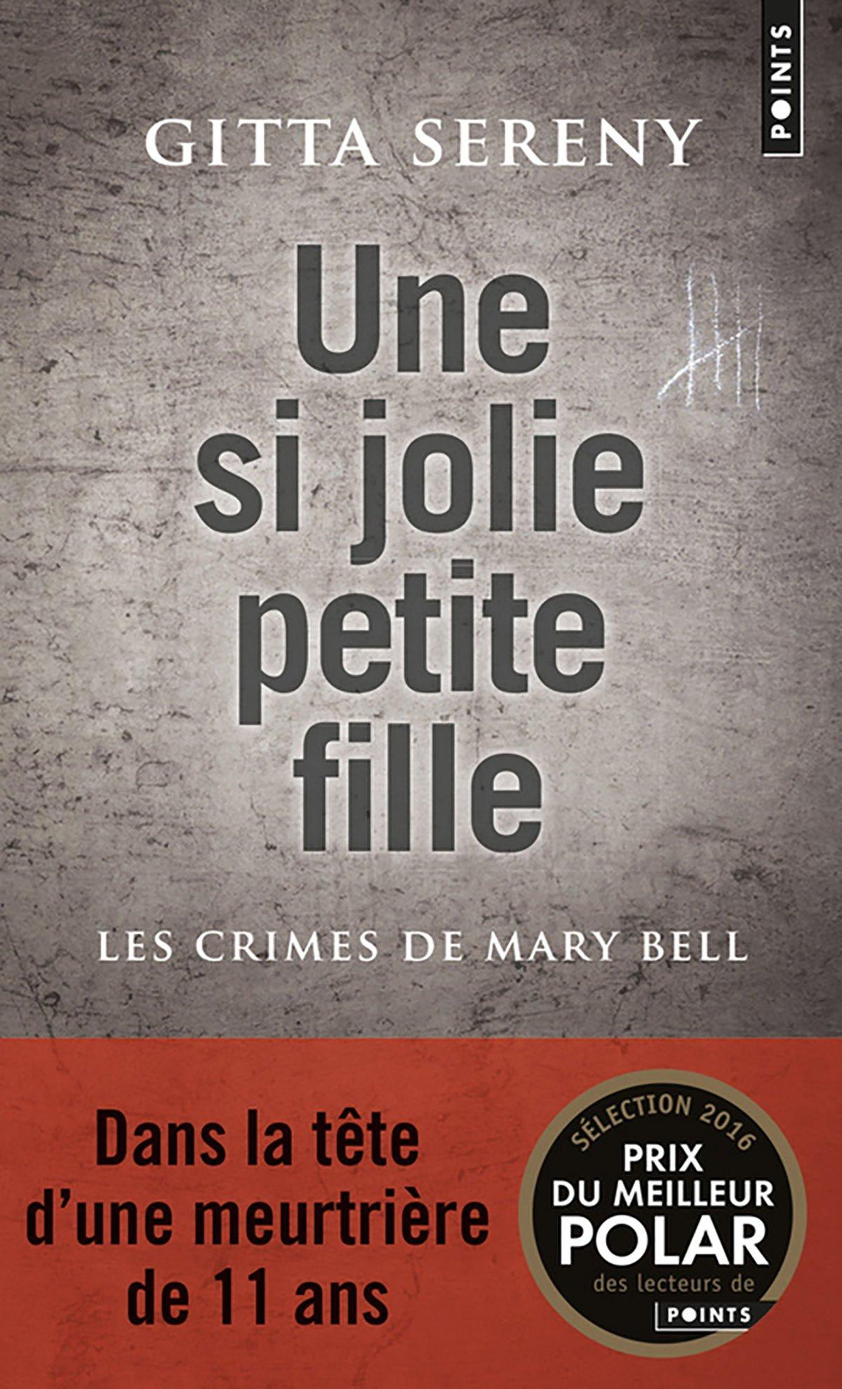 Une si jolie petite fille : Les Crimes de Mary Bell Couverture du livre