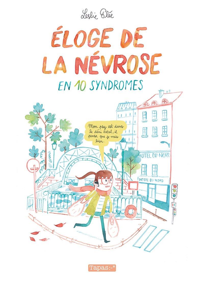 Éloge de la névrose en 10 syndromes Couverture du livre