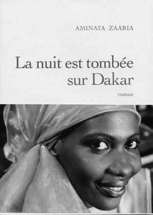 La nuit est tombée sur Dakar d'Aminata Zaaria