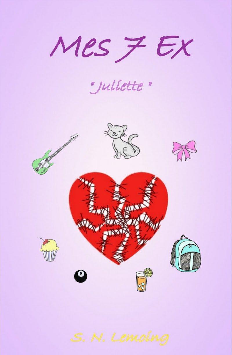 Mes 7 ex : Juliette Couverture du livre