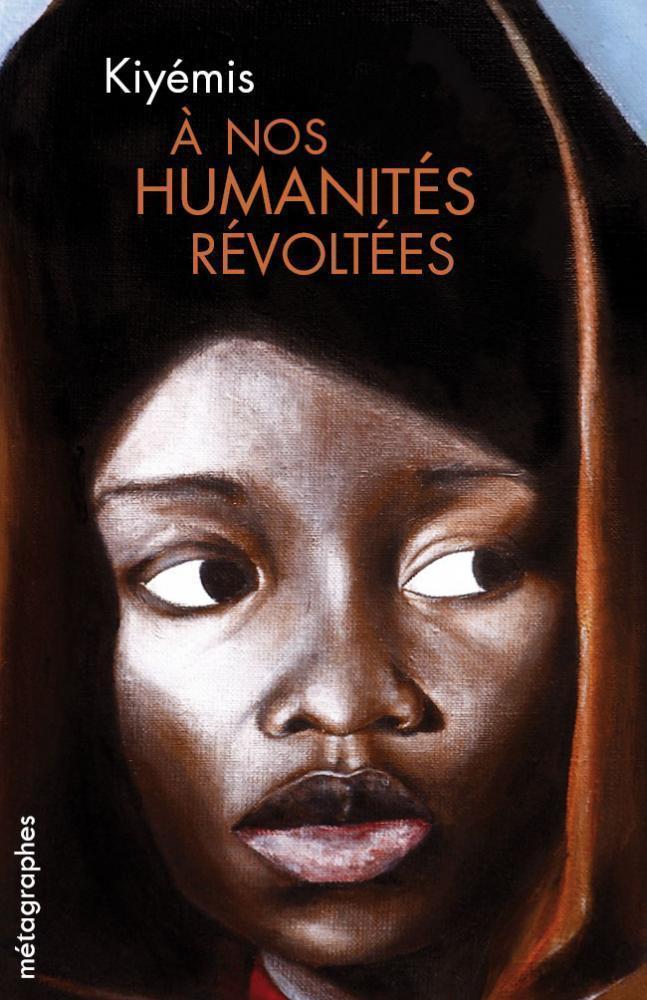 À nos humanités révoltées Couverture du livre