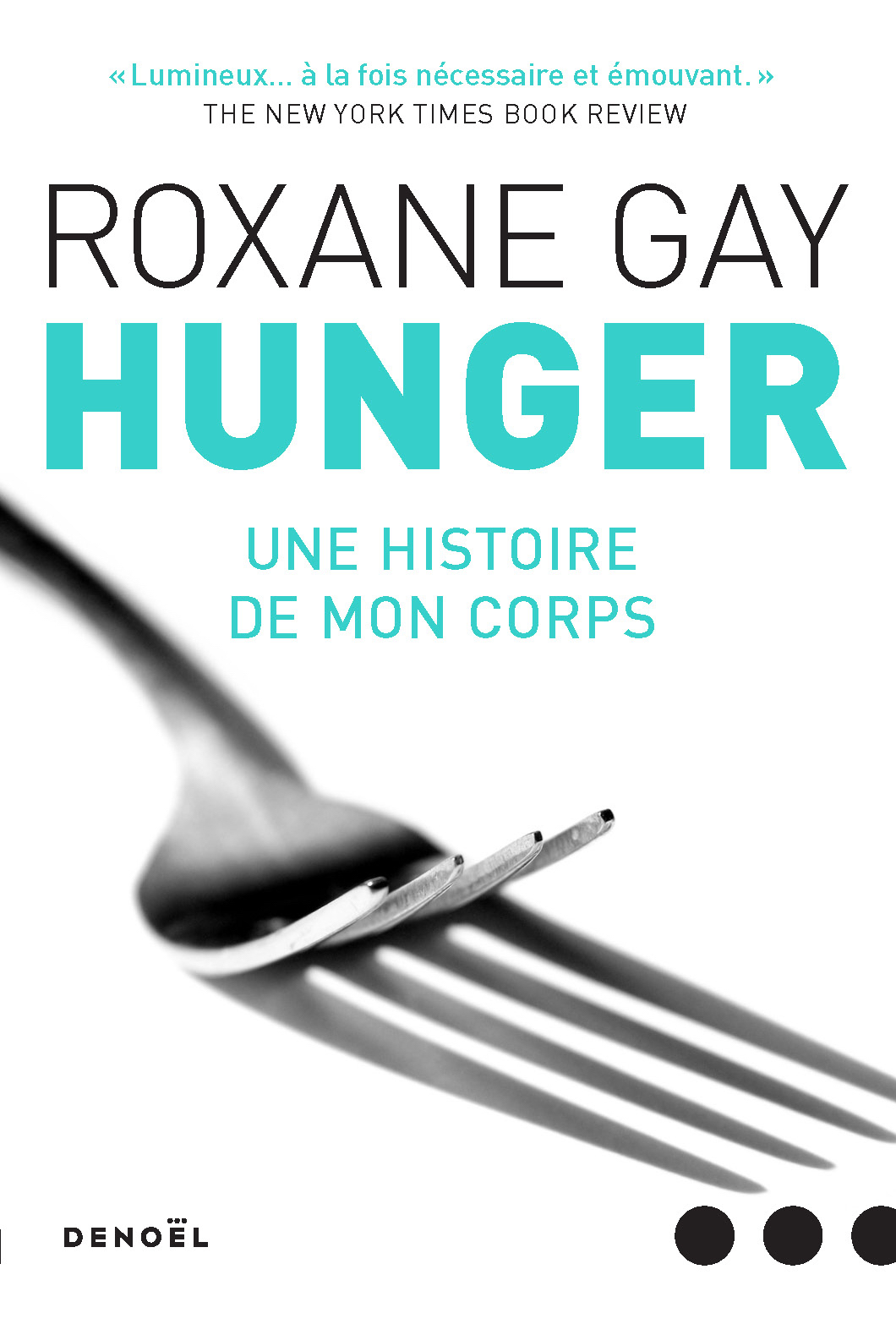Hunger : Une histoire de mon corps Couverture du livre