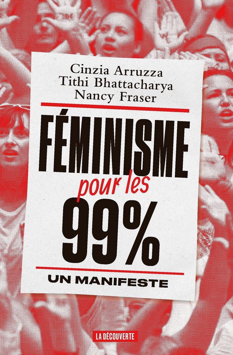 Féminisme pour les 99 %: Un manifeste Couverture du livre
