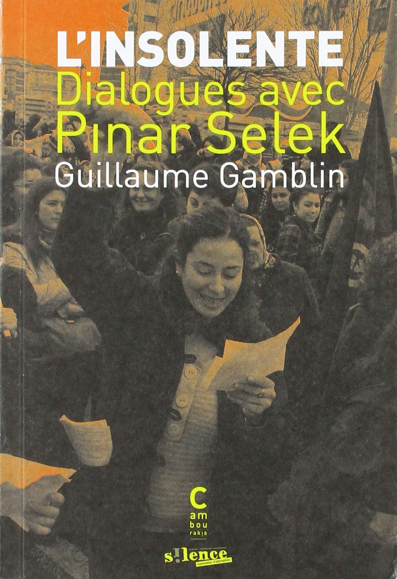 L'insolente : Dialogues avec Pinar Selek Couverture du livre