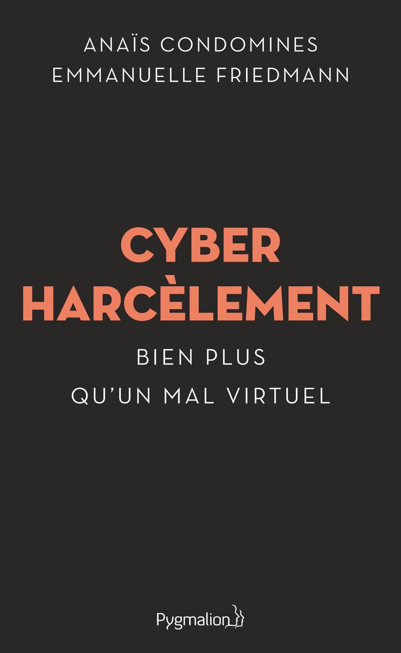 Cyberharcèlement : Bien plus qu'un mal virtuel Couverture du livre